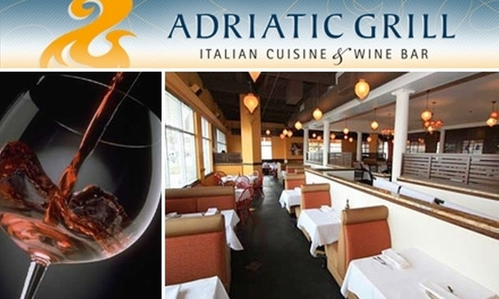 Adriatic Grill - South Tacoma: $15 for $35 Worth of Italian Cuisine and Wine at Adriatic Grill