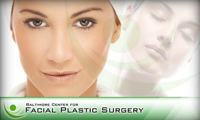 The Baltimore Center for Facial Plastic Surgery - Towson: $70 for a Skin Rejuvenation Package at Baltimore Center for Facial Plastic Surgery