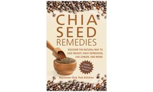 Chia Seed Remedies Book