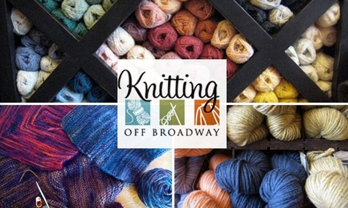 Knitting Off Broadway - West Central: $20 for a One-Hour Private Knitting Lesson and a Skein of Yarn at Knitting Off Broadway