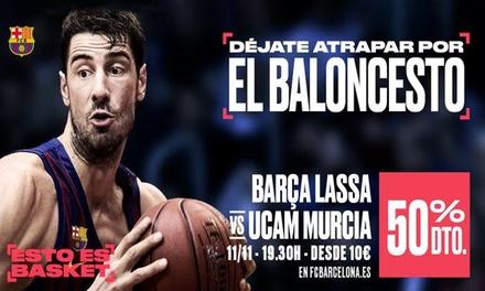 Paga 1 € y consigue un 50% en una entrada del partido Bàsquet FC Barça Lassa vs UCAM Murcia el 11 de noviembre