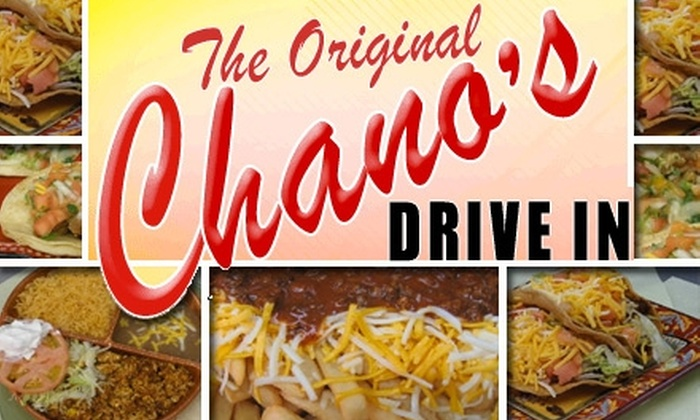 Chano's Drive-In - Multiple Locations: $4 for $10 Worth of Mexican Eats at Chano's Drive-In