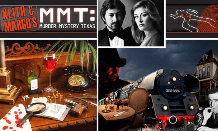 Keith & Margo's Ultimate Mystery Dinner Adventure - South Dallas: $40 Interactive Murder Mystery Dinner at Keith & Margo's Murder Mystery Texas. Buy Here for Nov. 6.