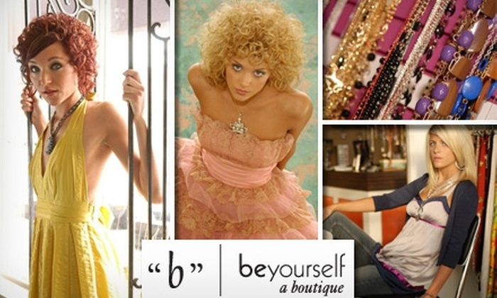 Beyourself Boutique - Central Omaha: $25 for $50 Worth of Women's Apparel and Accessories at Beyourself Boutique
