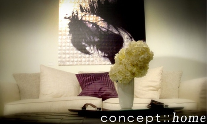 Concept Home - Riverside: $35 for $70 Worth of Home Furnishings at Concept Home