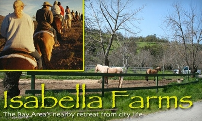 Isabella Farms - Tassajara: $129 for a One-Hour Horseback-Riding Lesson and Two-Hour Trail Ride at Isabella Farms ($300 Value)