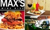 Max's Wine Dive Austin - Houston: $20 for $40 Worth of Gourmet Comfort Food at Max's