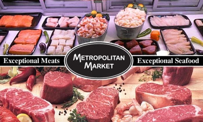 Metropolitan Market - Pepper Pike: $14 for $30 Worth of Gourmet Groceries from Metropolitan Market