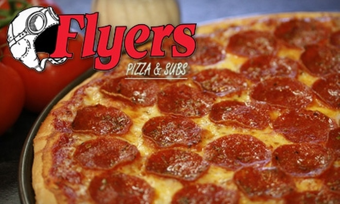Flyers Pizza & Subs - Multiple Locations: $7 for $14 Worth of Pizza, Subs, and More at Flyers Pizza & Subs