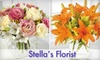Stella's Florist - 9: $25 for $50 Worth of Flowers and More at Stella's Florist