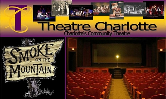 """Theatre Charlotte - Myers Park: $12 for One Adult Ticket to """"Smoke on the Mountain"""" Between May 19 and May 22 at Theatre Charlotte ($24 Value)"""