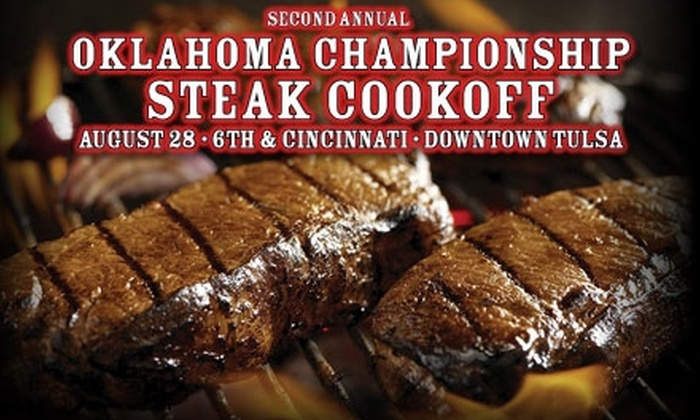 Oklahoma Championship Steak Cook-Off - Downtown Tulsa: $10 for Admission and a Steak Dinner at the Oklahoma Championship Steak Cook-Off in Tulsa on Saturday, August 28 ($20 Value)
