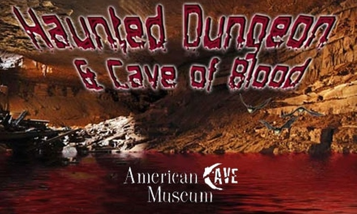 American Cave Museum & Hidden River Cave - Horse Cave: $7 for Admission to the Haunted Dungeon and Cave of Blood at the American Cave Museum & Hidden River Cave ($16 Value)