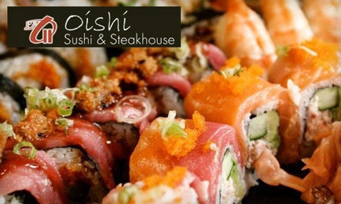 Oishi Sushi and Steakhouse - Chesterfield: $15 for $30 Toward Sushi and Steak Dinner at Oishi Sushi and Steakhouse, or $7 for $15 Toward Lunch