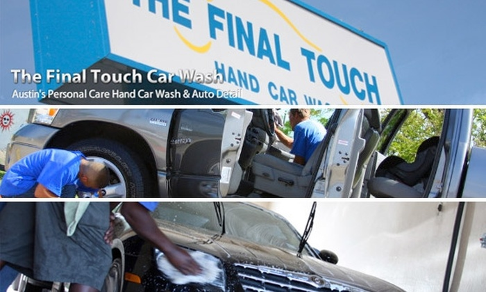 The Final Touch Car Wash - South Manchaca: $42 for Five Car Washes at The Final Touch Car Wash