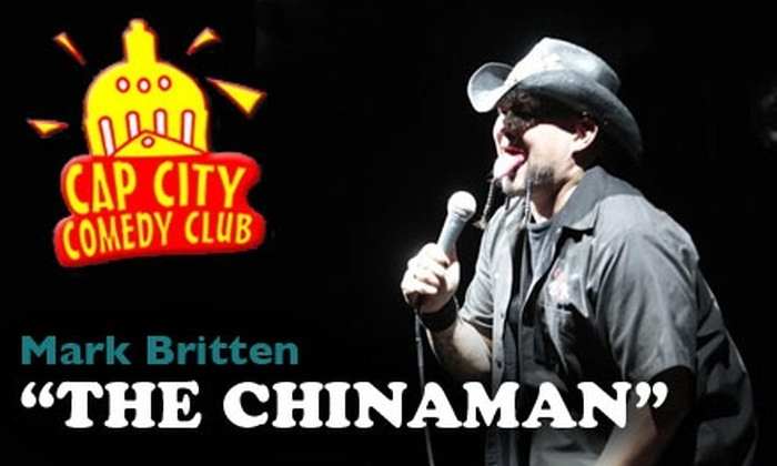 """Cap City Comedy Club - Wooten: $5 for Admission to See Mark """"The Chinaman"""" Britten at Cap City Comedy Club ($14 Value). Buy Here for November 27 at 8 p.m. Click Below for Additional Date."""