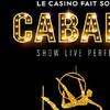 « Le Casino fait son grand Cabaret » à Toulouse