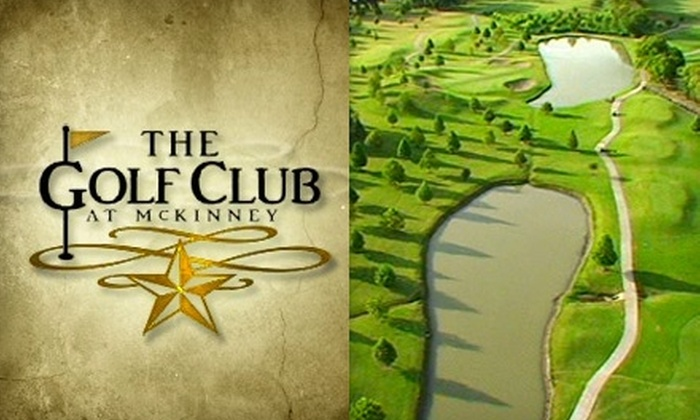 The Golf Club at McKinney - Greens Of Mckinney: $60 for Two 18-Hole Rounds of Golf with Cart Rental and Range Balls at The Golf Club at McKinney ($150 Value)