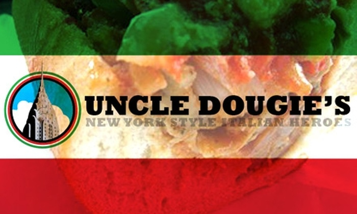 Uncle Dougie's Heroes - Downtown: $8 for Two Sandwiches, Two Bags of Chips, and Two Sodas at Uncle Dougie's Heroes ($17 Value)
