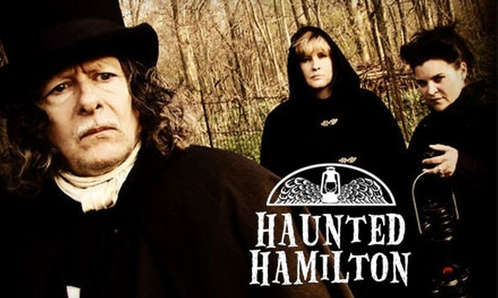 Haunted Hamilton Ghost Walk - Multiple Locations: $15 for Two Tickets to Haunted Hamilton Ghost Walk (Up to $30 Value). Choose from Three Options.