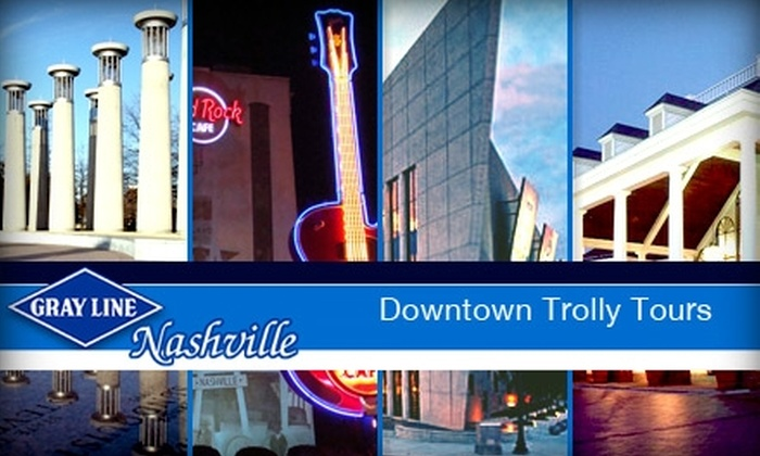 Gray Line Sightseeing - Downtown Nashville: $6 for a One-Hour Downtown Trolley Tour from Gray Line Tours ($12 Value)