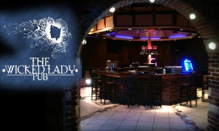 The Wicked Lady Pub - Bevo: $15 for $30 Worth of Pub Fare and Drinks at The Wicked Lady Pub in Bevo