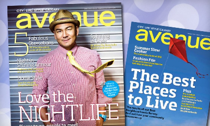 """""""Avenue Calgary"""" - Downtown: $12 for a One-Year Subscription to """"Avenue Calgary"""" Magazine ($26.24 Value)"""