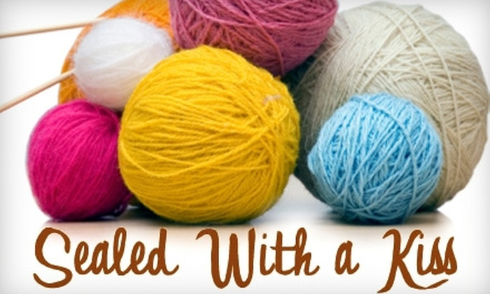 Sealed With a Kiss - Guthrie: $15 for $30 Worth of Yarn and Knitting Supplies from Sealed With a Kiss