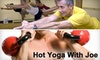 Joe's Yoga and Fitness - Perrysburg: $59 for 20 Drop-In Hot Yoga or Kettlebell Classes at Hot Yoga With Joe in Perrysburg ($220 Value)
