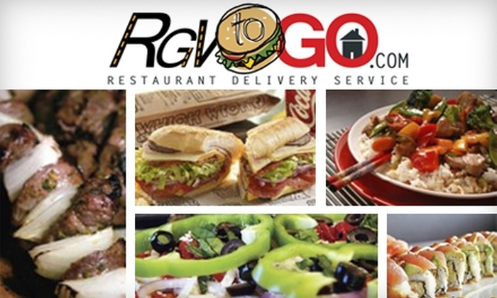 RGV To Go - Rio Grande Valley: $10 For $25 of Restaurant Delivery Fees From RGV To Go Delivery Service