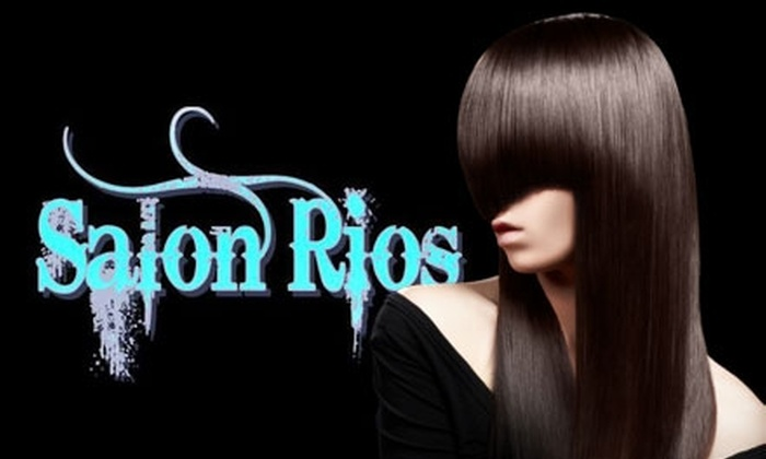 Salon Rios - Southwest Ada County Alliance: $30 for $60 Worth of Hair Services at Salon Rios