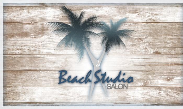 Beach Studio Salon - Seal Beach: Haircut, Color, and Style from Beach Studio Salon (55% Off)