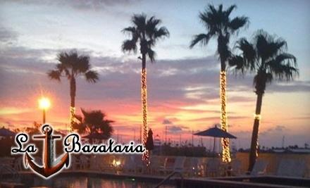 $40 Groupon to La Barataria - La Barataria in Port Aransas