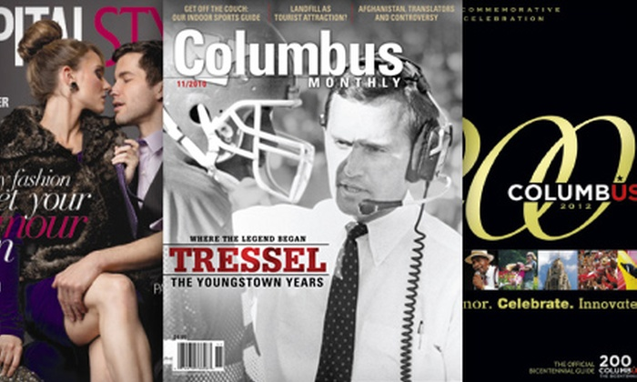 """Columbus Monthly"" & ""Capital Style"" - Forest Park West: One- or Two-Year ""Columbus Monthly"" Magazine Subscription Package with Style Magazine (Up to 71% Off)"