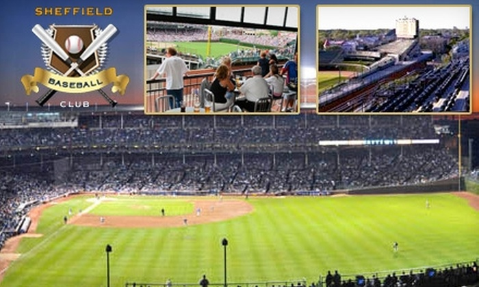 Sheffield Baseball Club - Multiple Locations: Rooftop Club Tickets to the Chicago Cubs. Choose from Two Rooftops. Multiple Dates Available.