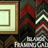 60% Off at Islands Framing Gallery