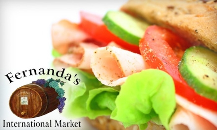 Fernanda's International Market - Coral Ridge: $10 for $20 of Gourmet Sandwiches and Groceries at Fernanda's International Market