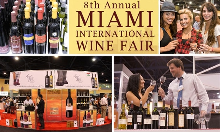 8th Miami International Wine Fair - City Center: $45 for One-Day Pass to Grand Tasting at Miami International Wine Fair