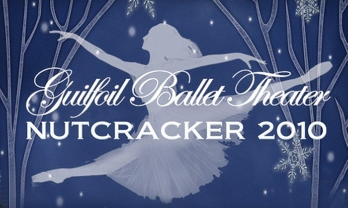 "Guilfoil Ballet Theater - Clearwater: $12 for Tickets to the Guilfoil Ballet Theater's Production of ""The Nutcracker"" in Clearwater ($25 value). Choose from Two Performances."