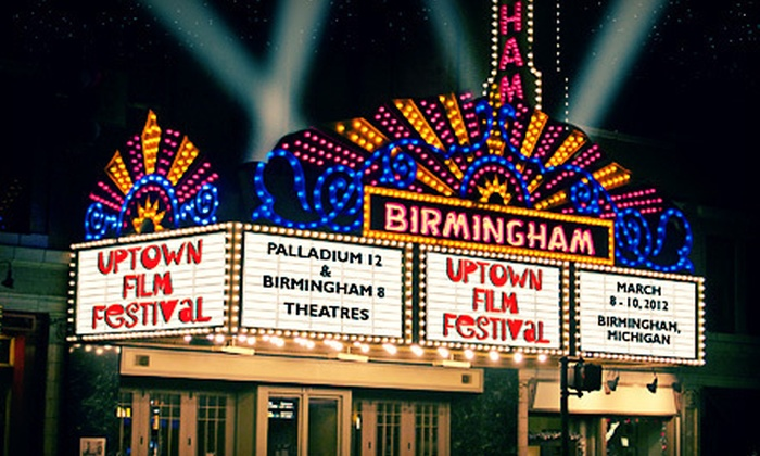 Uptown Film Festival - Downtown Birmingham: Regular or VIP Outing for Two to the Uptown Film Festival March 8–March 10 in Birmingham (Up to 52% Off)