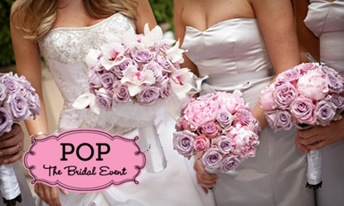 Pop, The Bridal Event - City Center: $12 for General Admission ($25 Value) or $32 for VIP Admission ($65 Value) to Pop, The Bridal Event in Glendale
