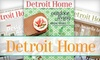 """Detroit Home"" Magazine - Detroit: $8 for a Three-Year Subscription to ""Detroit Home"" Magazine ($17.95 Value)"