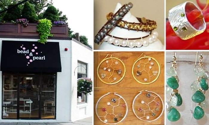 Bead & Pearl  - Newton Highlands: $20 for $40 Worth of Jewelry and Supplies at Bead & Pearl