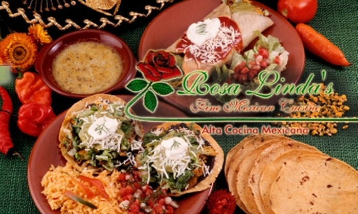 Rosa Linda's Fine Mexican Cuisine - Multiple Locations: $10 for $20 Worth of Fresh Mexican Fare at Rosa Linda's Fine Mexican Cuisine