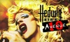 """Avenue 10 - Downtown Amarillo: $10 for Two Tickets to """"Hedwig and the Angry Inch"""" Presented by Avenue 10 ($20 Value). Four Performances Available."""