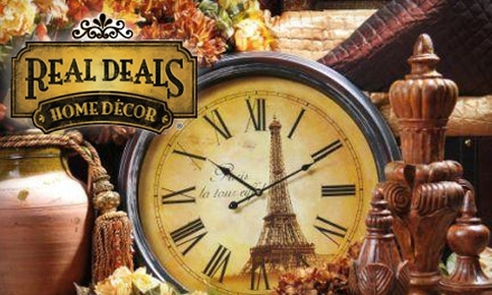 Real Deals Home D Cor Multiple Locations 12 For 25 Worth Of Interior Accents And