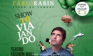 Rabin Produções Artisticas: ''Stand-up Tô Viajando com Fábio Rabin''