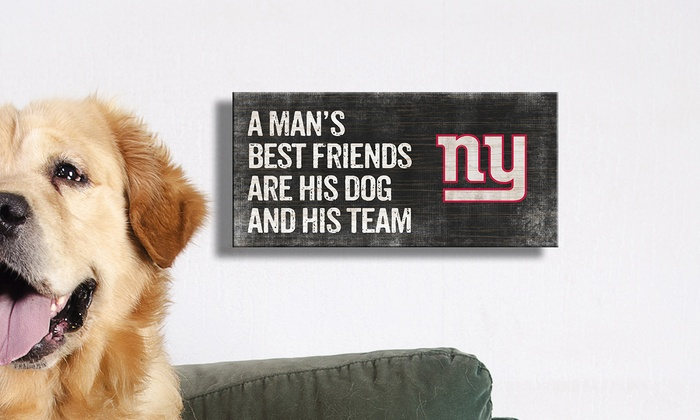New York Giants Man's Best Friend Sign: New York Giants Man's Best Friend Sign