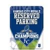 MLB Kansas City Royals 2015 World Series Champions Parking Sign