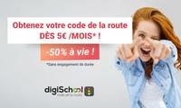 Cours, tests et codes de la route illimités dès 5€ mois sur le site et application DigiSchool (-50% de réduction à vie)
